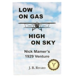 Low on Gas High on Sky book by JB Rivard